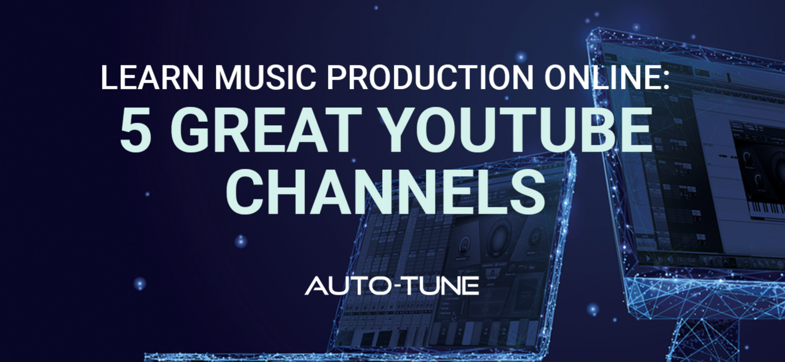 Learn Music Production Online 5 Great Youtube Channels